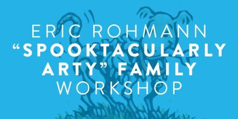 Eric rohmann family workshop
