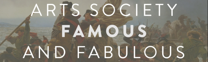Arts society - famous and fabulous