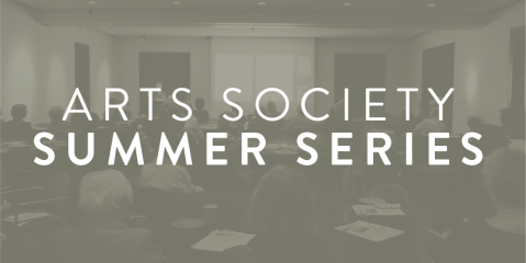 Arts society summer series