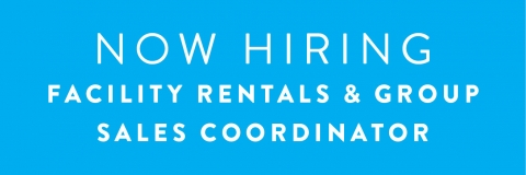 Facility Rentals and Group Sales Coordinator